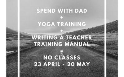 No regular classes at True Yoga from 23 April – 21 May 2018
