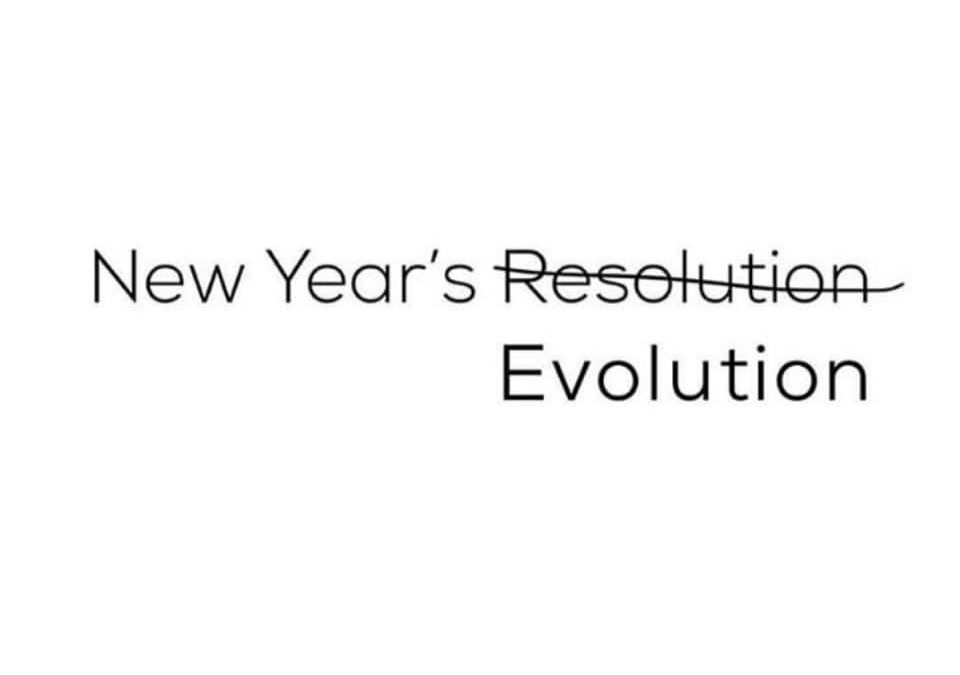 Hello 2019! Here is my New Year's EVOLUTION