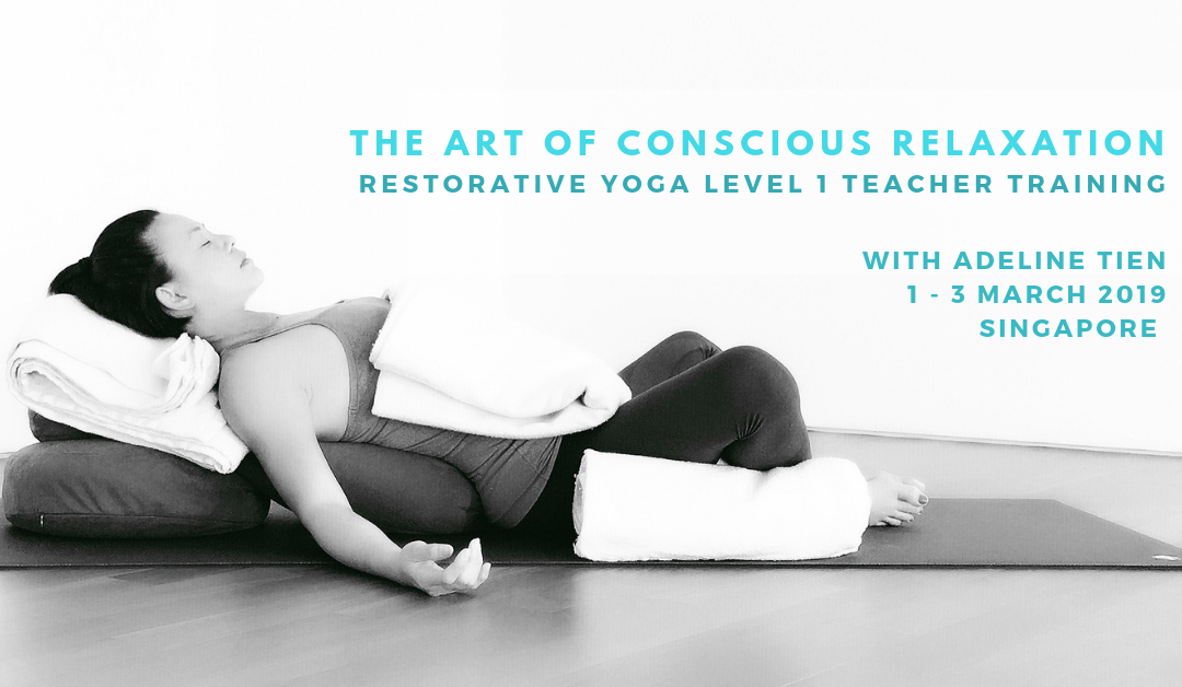 Level 1 Restorative Yoga Teacher Training 1-3 March 2019