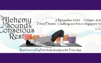 The Alchemy of Sound and Conscious Rest, Trium Fitness 6 November 2020
