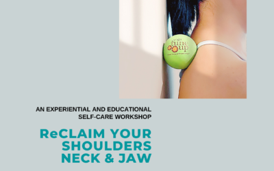 ReCLAIM Your Shoulders and Neck Workshop