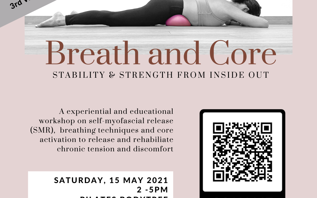 Our 3rd Run! Next Breath & Core Workshop – 15 May 2021